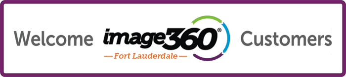 Image360 Fort Lauderdale is now part of Image360 Lauderhill